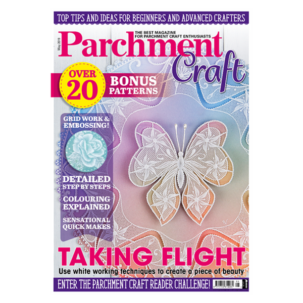 Parchment Craft Magazine - May 2019