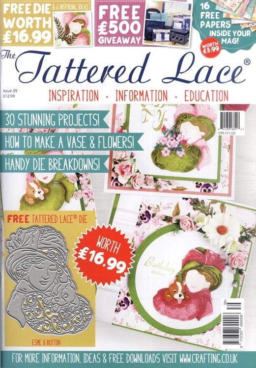 The Tattered Lace Magazine Issue #39 with FREE Die