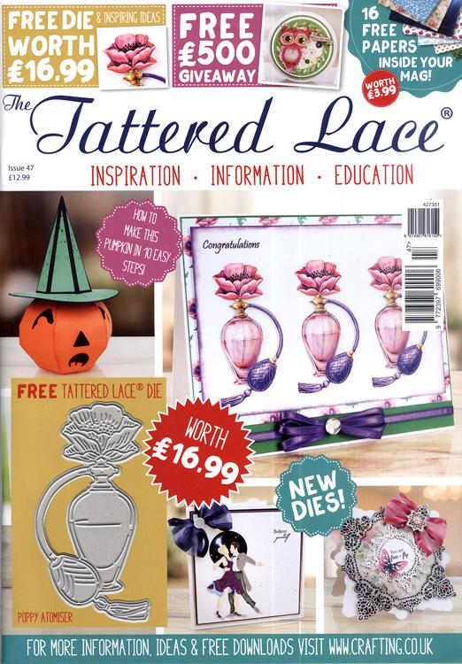 The Tattered Lace Magazine Issue #47 with FREE Die
