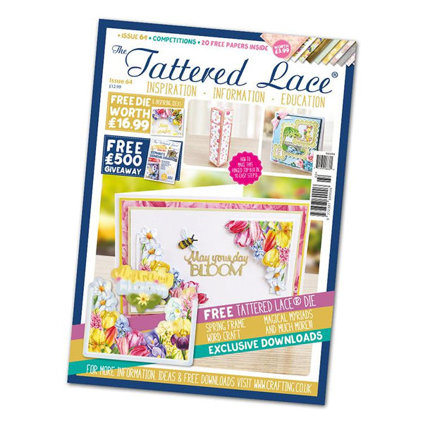 The Tattered Lace Magazine Issue #64 with FREE Die