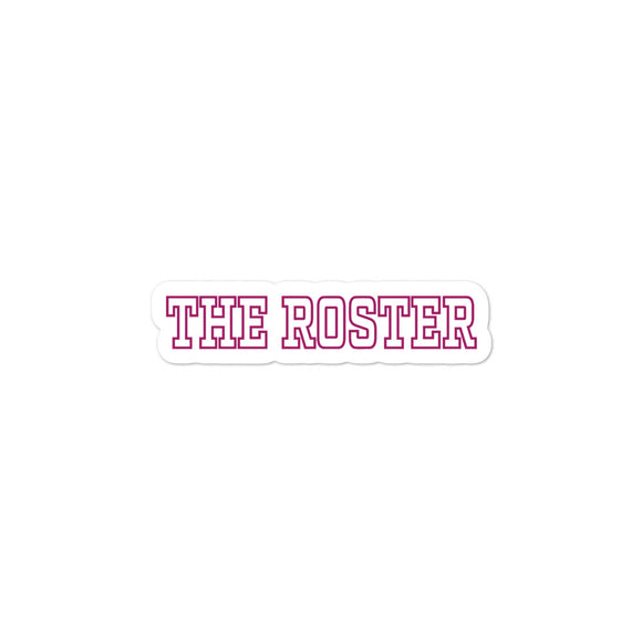 THE ROSTER Sticker