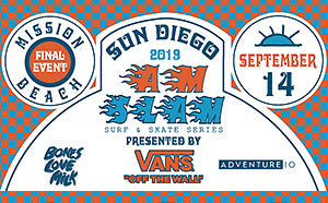 Announcing The Sun Diego Am Slam Surf & Skate Finale