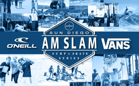 San Diego's Largest Surf & Skate Contest - The Sun Diego Am Slam