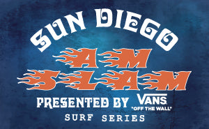 Vans x Sun Diego Boardshops AM SLAM Surf Contest Series
