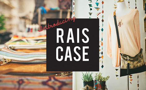 Introducing: Rais Case
