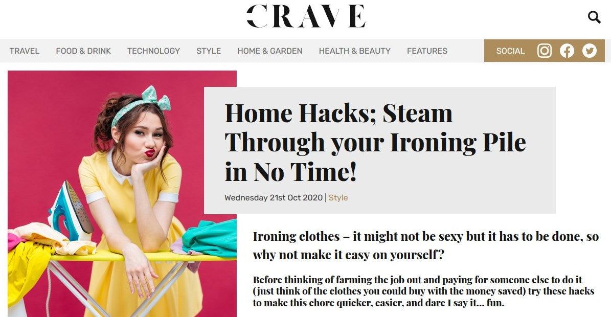 CRAVE MAG: HOME HACKS, STEAM THROUGH YOUR IRONING PILE IN NO TIME!