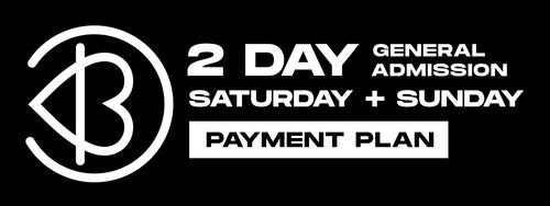 2-Day SATURDAY & SUNDAY - General Admission*