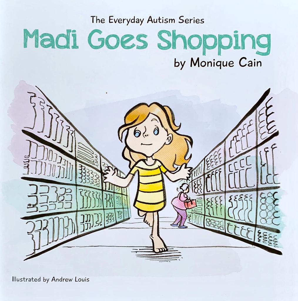 Madi Goes Shopping by Monique Cain