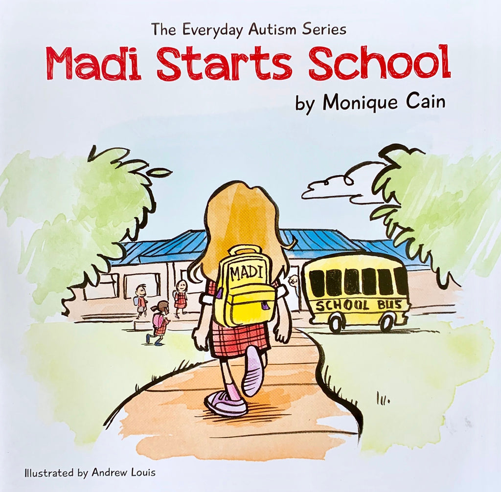 Madi Starts School by Monique Cain