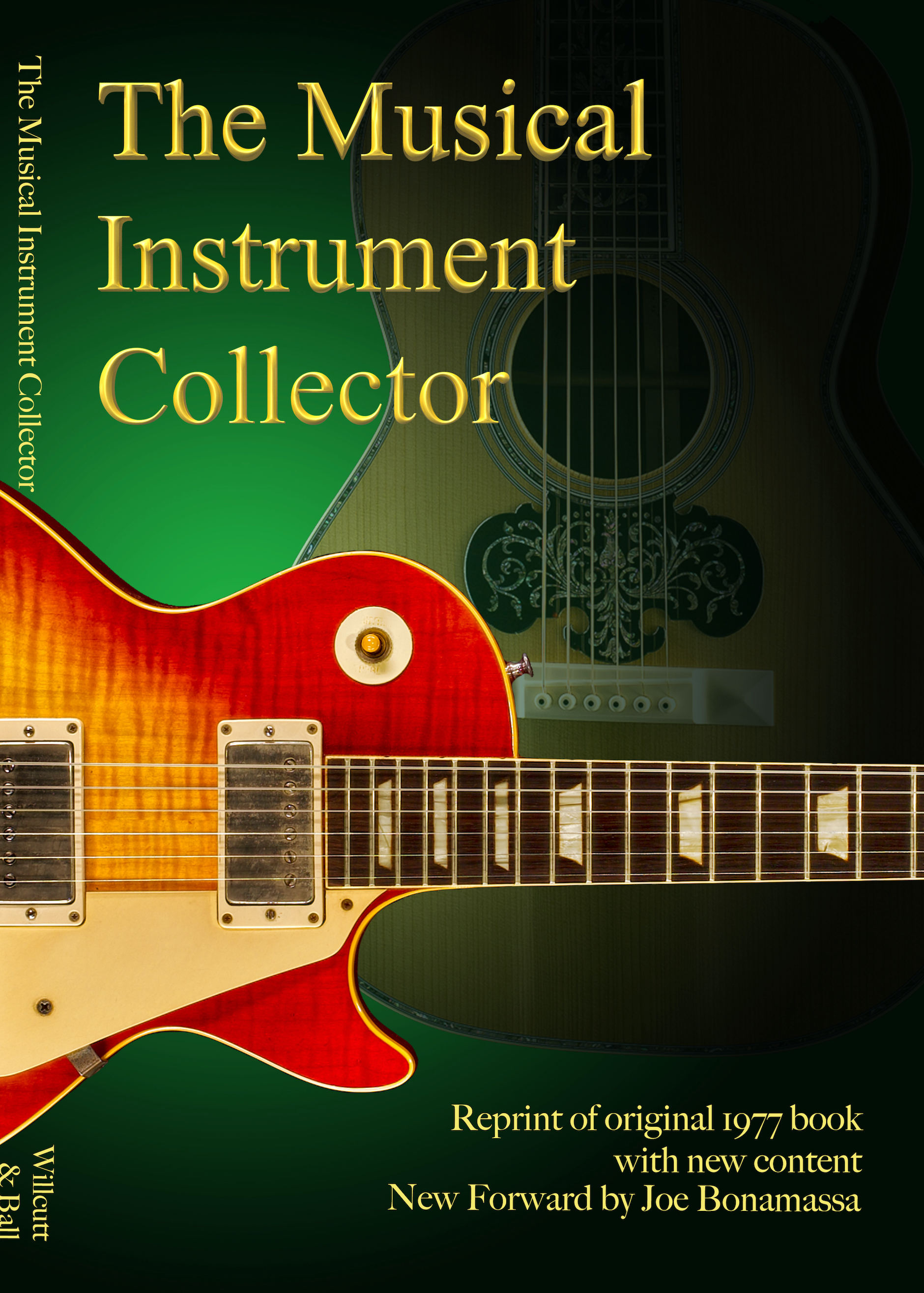 The Musical Instrument Collector by J. Robert Willcutt and Kenneth Ball - Paperback