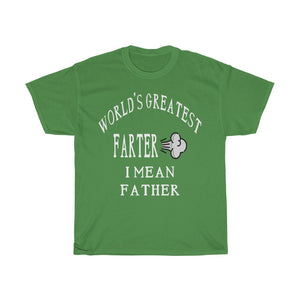 World's Greatest Farter I Mean Father Heavy Cotton Tee