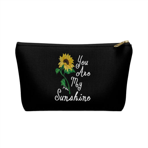 You Are My Sunshine Sunflower Accessory Pouch w T-bottom