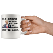 Load image into Gallery viewer, You Are A Great Dad Trump Mug