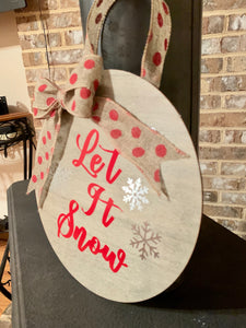 Let It Snow Round Wooden Sign