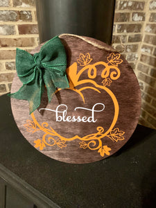 Blessed Pumpkin Wooden Sign