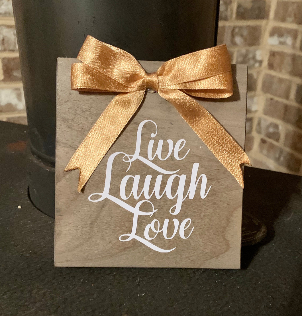 Live Laugh Love Wooden Sign