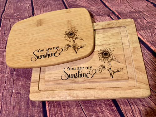 You Are My Sunshine Cutting Board
