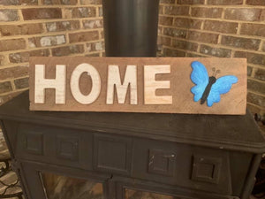 Home Butterfly Sign