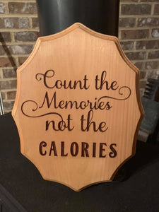Count The Memories Not The Calories