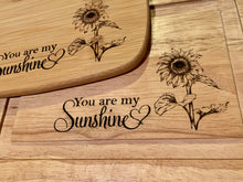 Load image into Gallery viewer, You Are My Sunshine Cutting Board