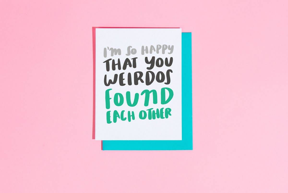 Weirdos Found each Other Card