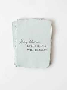 """Hey there, everything will be okay"" Encouragement Card"