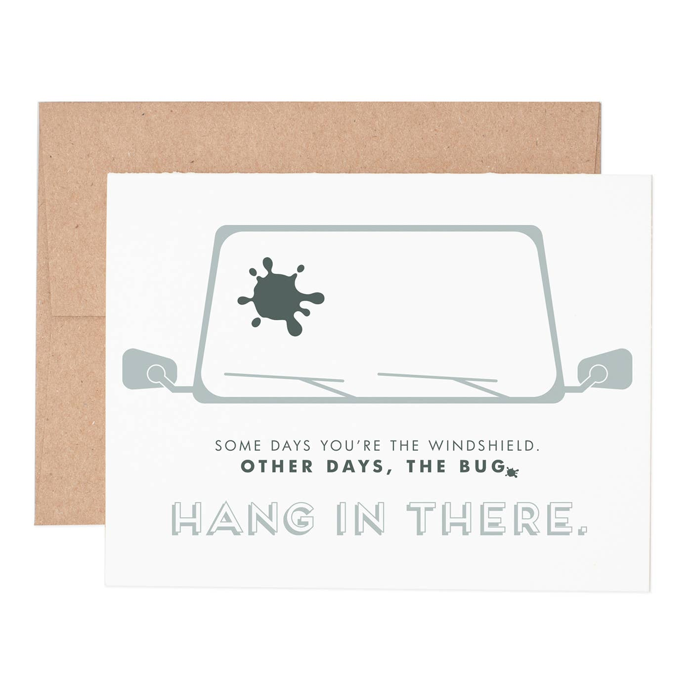 Some Days You're the Windshield Greeting Card