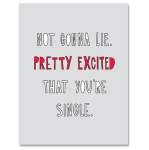 Excited You're Single