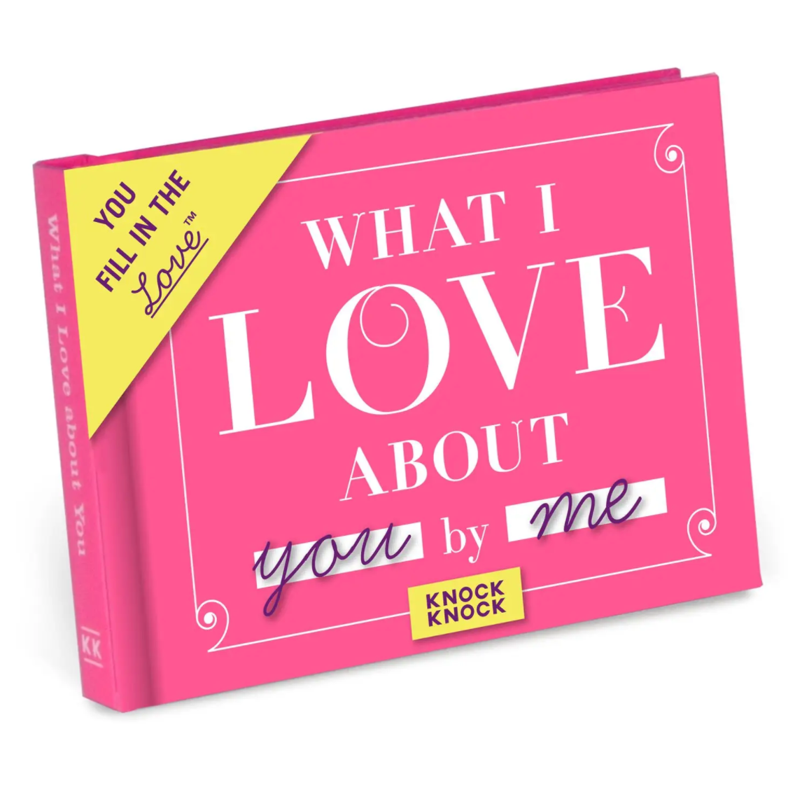 What I Love about You Fill in the Love Gift Book