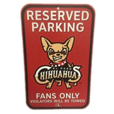 El Paso Chihuahuas SIGN- RESERVED PARKING SIGN