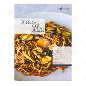 First of All Cookbook (English including Recipes in Chinese) - Life Science Publishing & Products Hong Kong and Asia