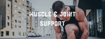 Muscle & Joint Support