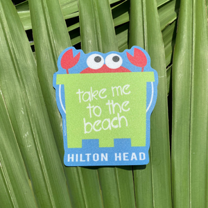 """Take me to the Beach"" HHI Sticker"