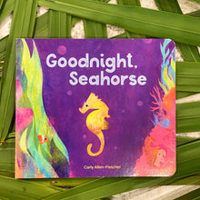 "Load image into Gallery viewer, ""Goodnight Seahorse"" Kids Book"
