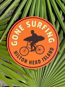 HHI Gone Surfing Metal Sign