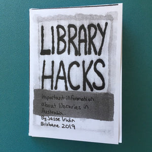 Library Hacks: Important information about libraries in Australia zine