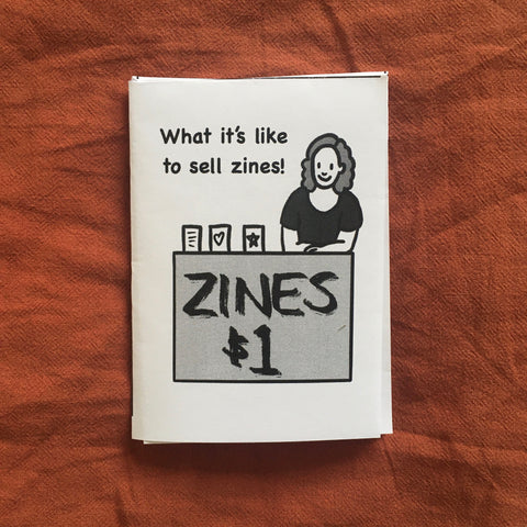What It's Like To Sell Zines!