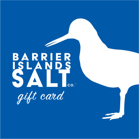 Barrier Islands Salt Co. Gift Card