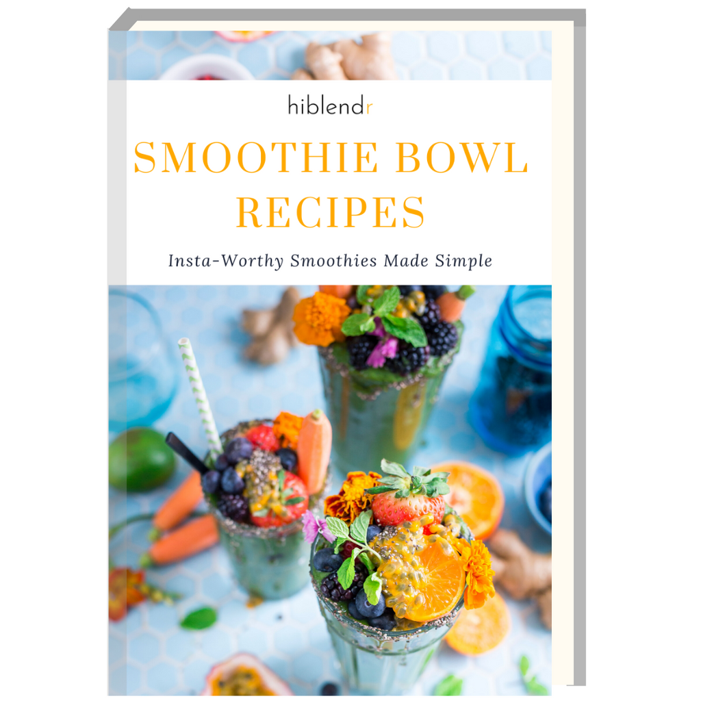 Smoothie Bowl Recipes E-Book (2nd Edition) - HiBlendr