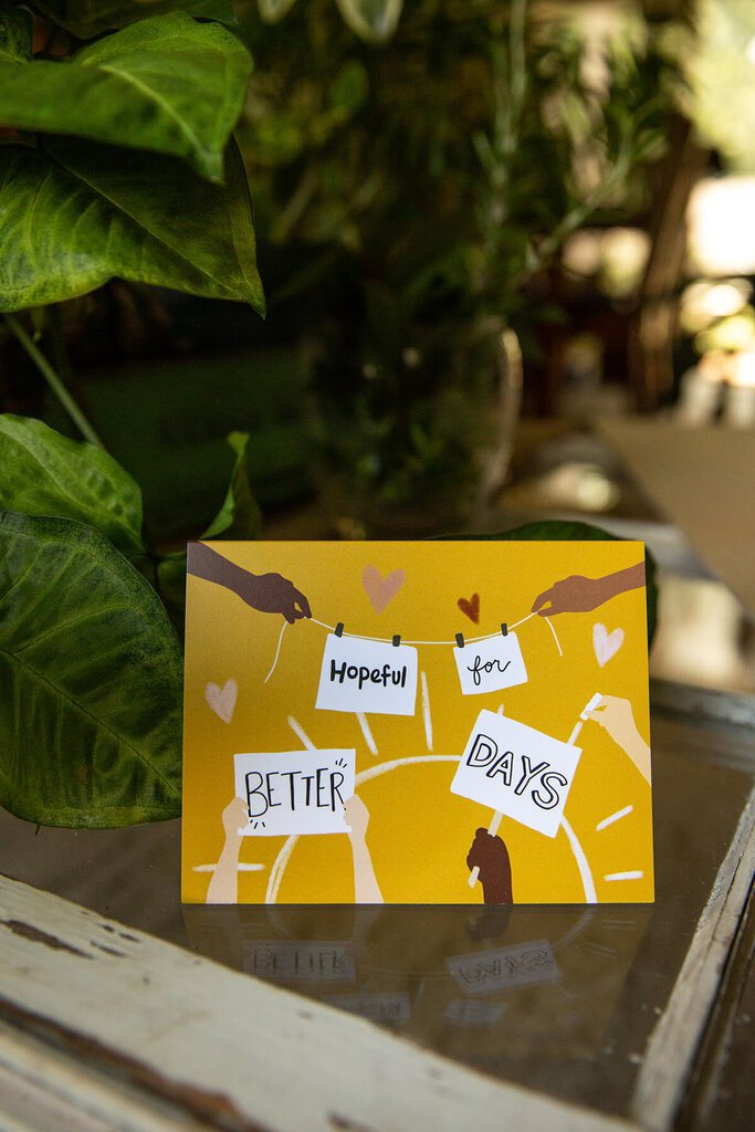 Hopeful for Better Days Card