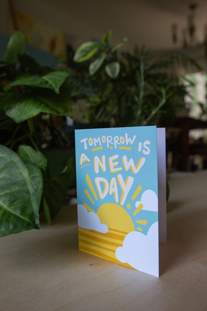 Tomorrow is a New Day Card