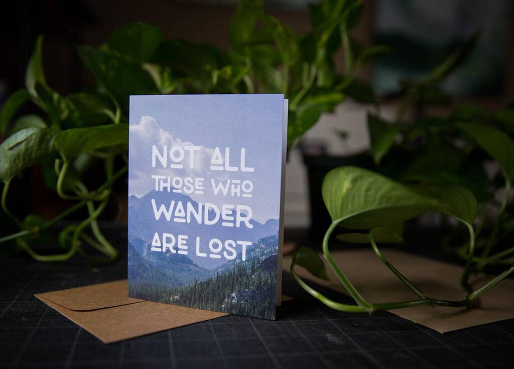 Not all Who Wander Card