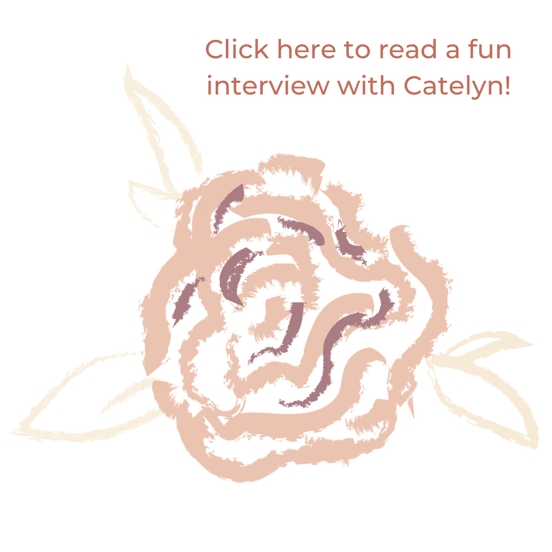 Click here to read a fun interview with Brand Manager & Project Coordinator, Catelyn!