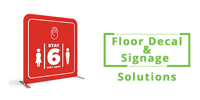 Covid-19 Floor Decal & Signage Solutions