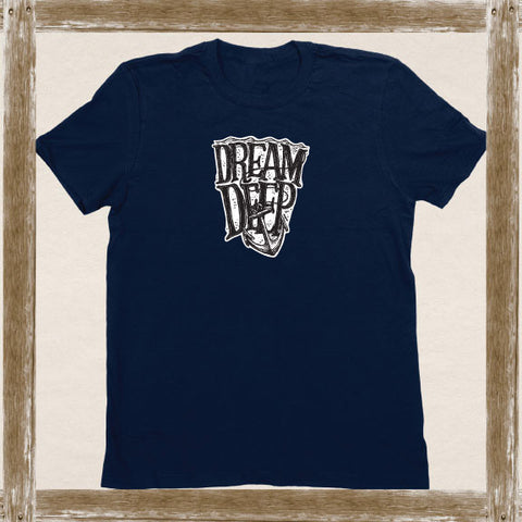 Dream Deep Standard Tee Youth & Adult Sizings