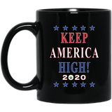 Official Keep America High! Mug