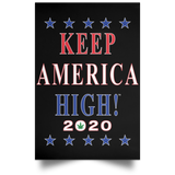 Official Keep America High™ Rally Sign