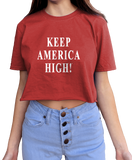 Keep America High Women's Red Crop Tee