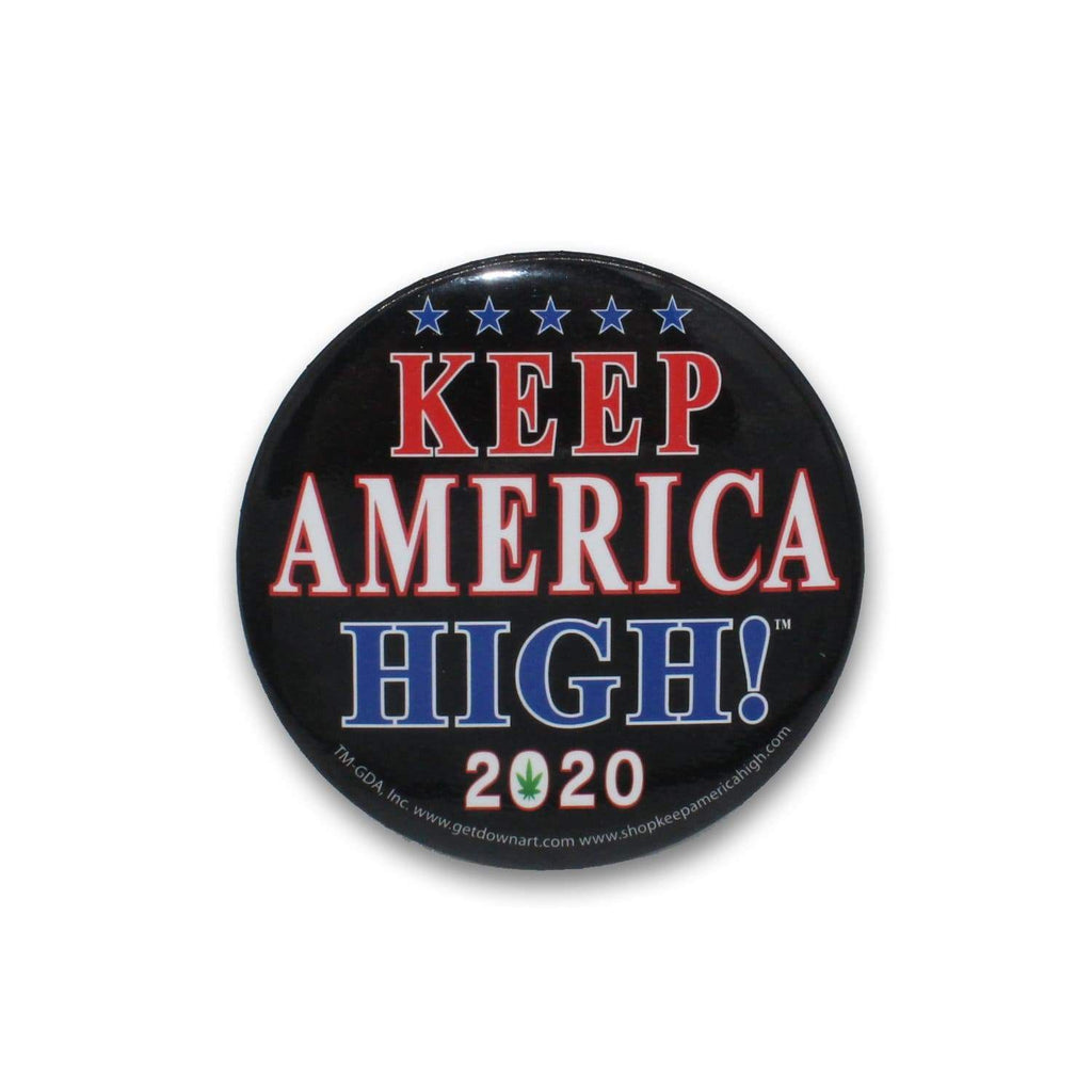 Official Keep America High™ Pin