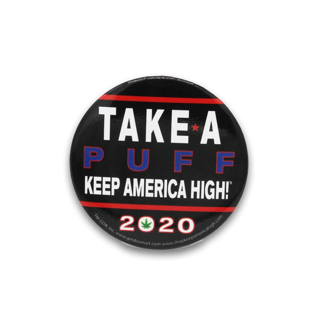 Take a Puff - Official Keep America High™ Pin